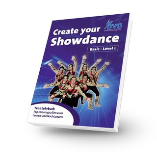Create your Showdance - Basic Level 1 - Buch