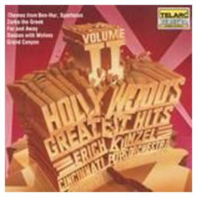 Erich Kunzel - Hollywoods Greatest Hits Vol. 2 - SALE